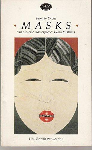 Masks (Arena Books): Enchi, Fumiko
