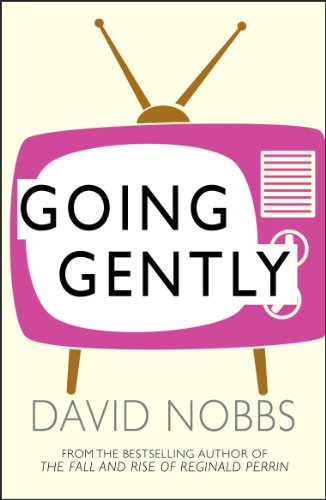 Going Gently: Nobbs, David