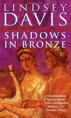 Shadows In Bronze: Lindsey Davis