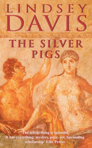 9780099414735: The Silver Pigs (Marcus Didius Falco Mysteries)