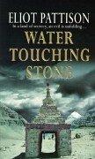 9780099414865: Water Touching Stone