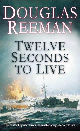 Twelve Seconds to Live: Douglas Reeman