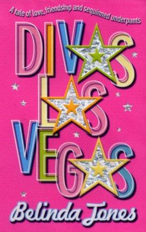 9780099414926: Divas Las Vegas: A Tale of Love, Friendship, and Sequined Underpants