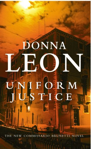 9780099415176: Uniform Justice: (Brunetti 12)