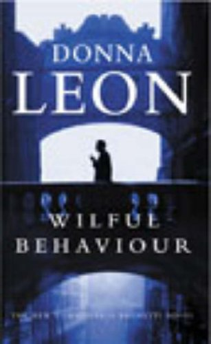 9780099415183: Wilful Behaviour: (Brunetti)