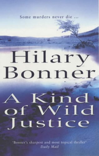 9780099415336: A Kind Of Wild Justice