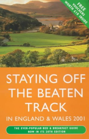 9780099415473: Staying Off the Beaten Track in England and Wales 2001
