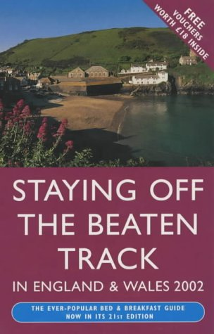 9780099415480: Staying Off the Beaten Track in England and Wales