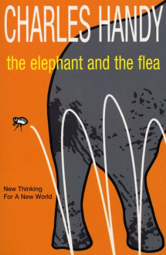 9780099415657: The Elephant And The Flea: Looking Backwards to the Future