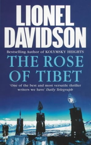 9780099415862: The Rose of Tibet