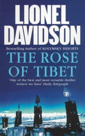 9780099415862: The Rose of Tibet