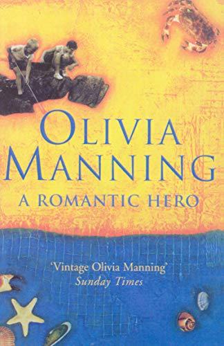 9780099416074: A Romantic Hero
