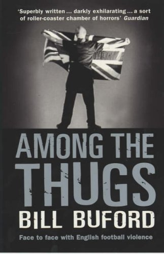 9780099416340: Among the Thugs