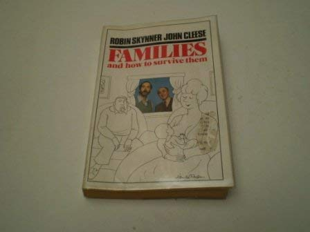 9780099416395: Families And How To Survive Them