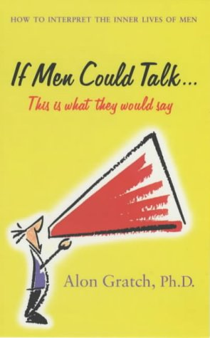 9780099416463: If Men Could Talk