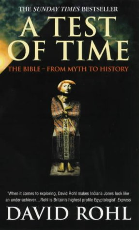 9780099416562: A Test Of Time: Volume One-The Bible-From Myth to History