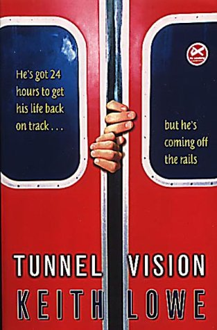 9780099416685: Tunnel Vision