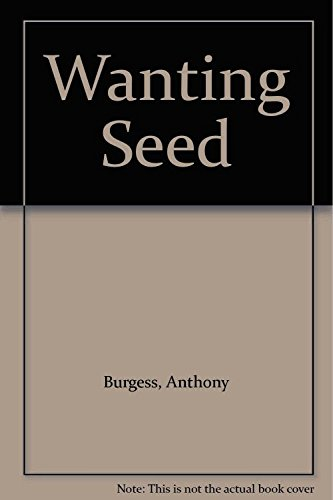 9780099416708: Wanting Seed
