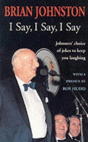 I Say, I Say, I Say.: Brian Johnston: