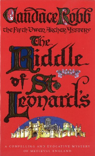 9780099416944: The Riddle Of St Leonard's: An Owen Archer Mystery