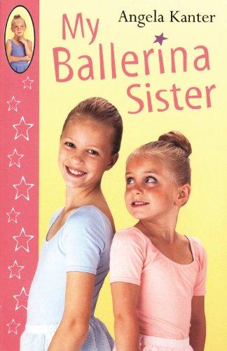 9780099417026: My Ballerina Sister (Red Fox Ballet Books)