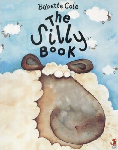 9780099417057: The Silly Book