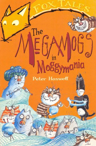 9780099417064: The Megamogs in Moggymania (Fox Tales)
