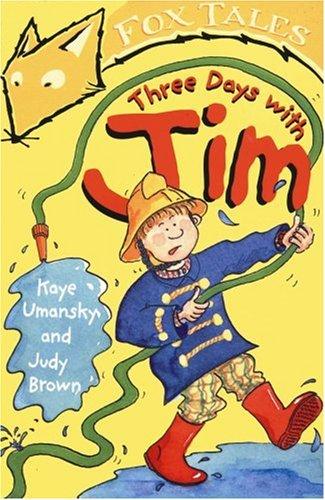 9780099417088: THREE DAYS WITH JIM (FOX TALES S.)