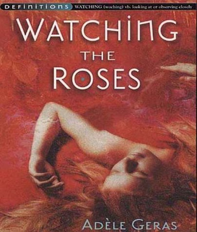 9780099417231: Watching The Roses : Egerton Hall Trilogy 2 (Definitions)