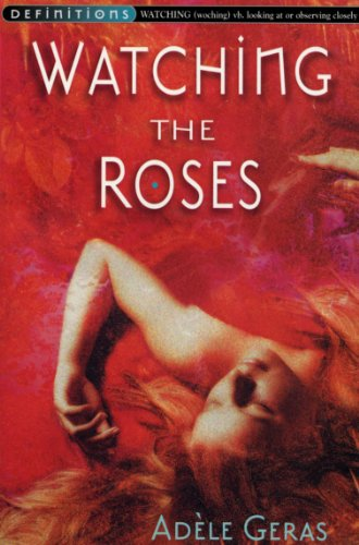 9780099417231: Watching the Roses (Definitions)