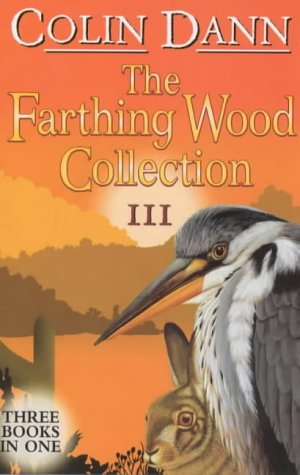 9780099417248: Farthing Wood Collection 3 (Animals of Farthing Wood)