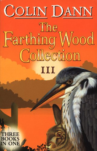 9780099417248: The Farthing Wood Collection III: Three Books in One
