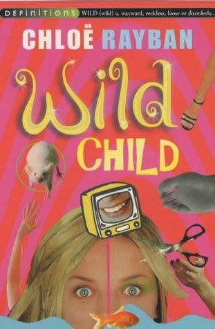 9780099417538: Wild Child (Definitions)