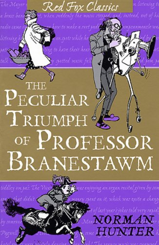 9780099417569: The Peculiar Triumph Of Professor Branestawm: Classic (Red Fox Classics)