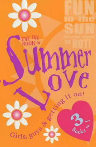 9780099417583: The Big Book Of Summer Love (3 Books in 1 (Red Fox))