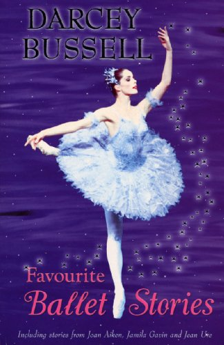 9780099417590: Darcey Bussell's Favourite Ballet Stories