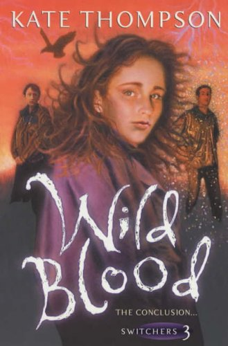 9780099417637: Wild Blood (The Switchers Trilogy)