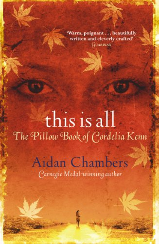 9780099417767: This Is All: The Pillow Book of Cordelia Kenn (The Dance Sequence)