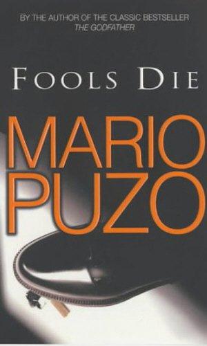 9780099418351: Fools Die
