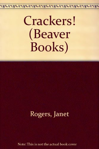 9780099418801: Crackers! (Beaver Books)
