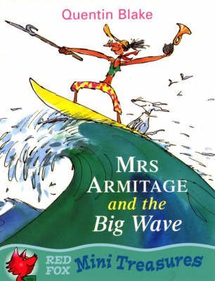 9780099419068: [Mrs.Armitage and the Big Wave] [by: Quentin Blake]