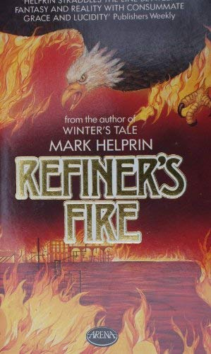 Refiners Fire (Arena Books) (9780099420903) by Helprin M.