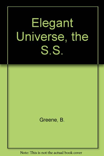9780099421061: The Elegant Universe,  S.S.