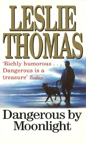 Dangerous By Moonlight: Thomas, Leslie