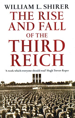 9780099421764: Rise And Fall Of The Third Reich