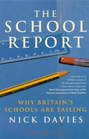 9780099422167: The School Report: The Hidden Truth About Britain's Classrooms