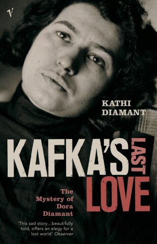 9780099422181: Kafka's Last Love: The Mystery of Dora Diamant