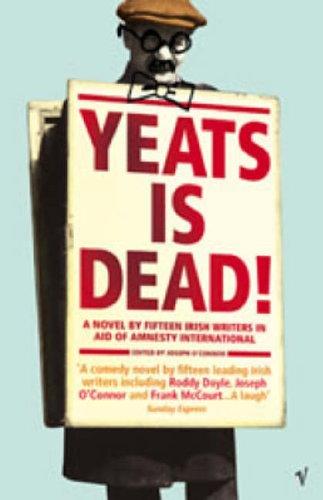 9780099422341: Yeats Is Dead