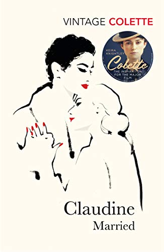 9780099422495: Claudine Married (Vintage Classics)