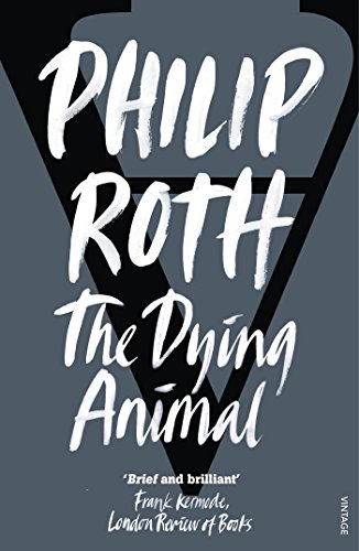 9780099422693: The Dying Animal